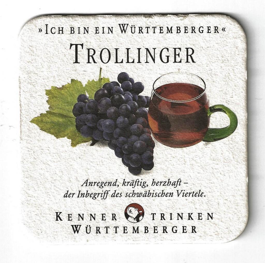 Trollinger – ein Missverständnis auf Schwäbisch? Ein Bierdeckel für Kenner?