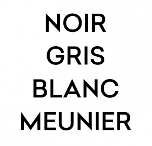 noir-gris-blanc-meunier