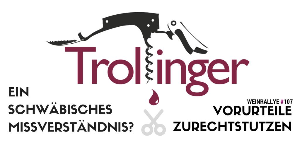 Trollinger – ein Missverständnis auf Schwäbisch?