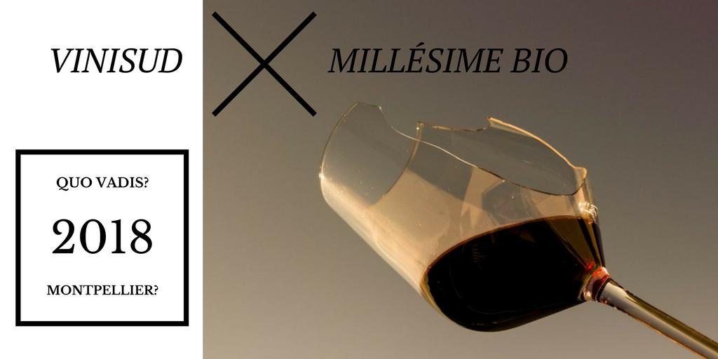 Hin und Her in Montpellier – zwei Weinmessen 2018?